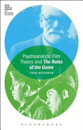 Psychoanalytic Film Theory and The Rules of the Game