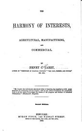 The Harmony of Interests: Agricultural, Manufacturing and Commercial