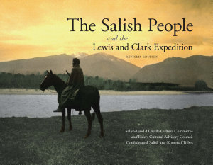 The Salish People and the Lewis and Clark Expedition
