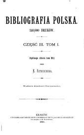 Bibliografia polska ...