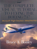 The Complete Visual Tutorial to Flying the Boeing 737 PDF
