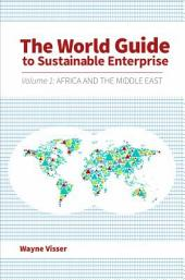 The World Guide to Sustainable Enterprise - Volume 1: Africa and Middle East: Volume 1