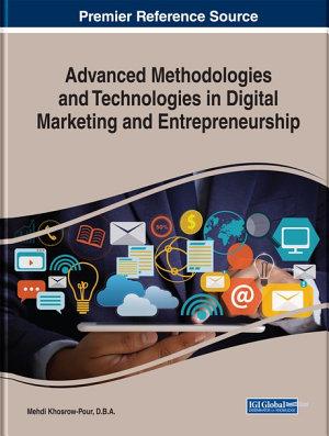 Advanced Methodologies and Technologies in Digital Marketing and Entrepreneurship PDF