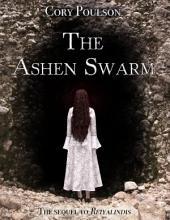 The Ashen Swarm