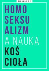 Homoseksualizm a nauka Kościoła. Minibook