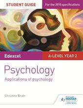 Edexcel A-level Psychology Student Guide 3: Applications of psychology