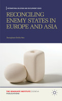 Reconciling Enemy States in Europe and Asia PDF