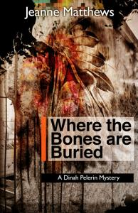 Where the Bones are Buried Book