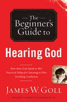 The Beginner s Guide to Hearing God PDF