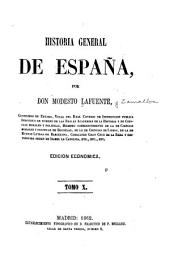 Historia general de España: Volumen 10