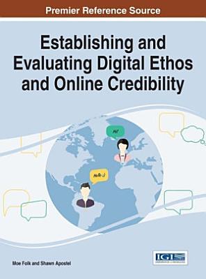 Establishing and Evaluating Digital Ethos and Online Credibility PDF