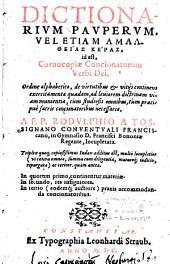 Dictionarium pauperum, vel etiam Amaltheias Keras, id est Cornucopiae concionatorum verbi Dei... A Rodulphio a Tossignano...