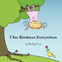 I See Kindness Everywhere