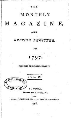 The Monthly Magazine  Or  British Register PDF