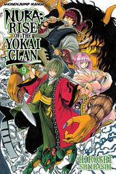 Nura: Rise of the Yokai Clan, Vol. 9: Tono Monogatari