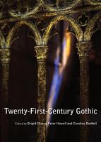 Twenty First Century Gothic PDF