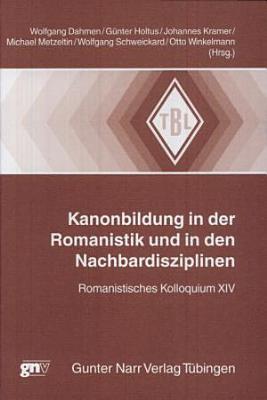 Kanonbildung in der Romanistik und in den Nachbardisziplinen PDF