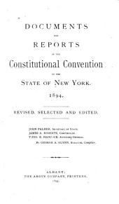Documents and Reports of the Constitutional Convention of the State of New York, 1894