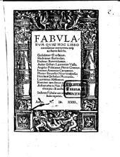 Fabularum que hoc libro continentur, interpretes atque authores sunt hi: Guil. Goudanus, H. Barlandus ... et Nic. Gerbellius Phorc