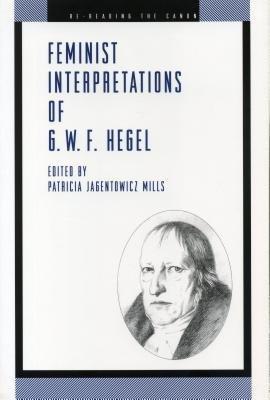 Feminist Interpretations of G W F  Hegel PDF