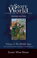 The Story Of The World History For The Classical Child Book PDF