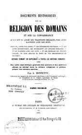 Documents historiques sur la religion des Romains, et sur la connaissance qu'ils ont pu avoir des traditions bibliques, par leurs rapports avec les juifs...