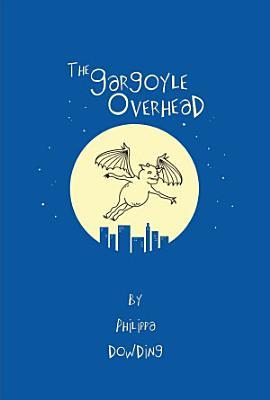 The Gargoyle Overhead