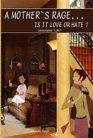 A Mother s Rage Is It Love Or Hate  PDF