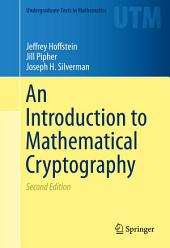 An Introduction to Mathematical Cryptography: Edition 2