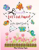 Let's Cut Paper! Butterflies