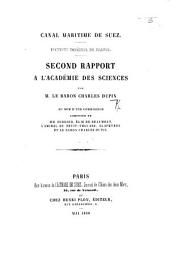 Canal Maritime de Suez. Institut Impérial de France. Second Rapport à l'Académie des Sciences, etc