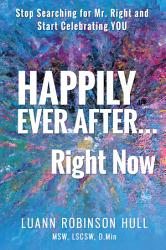 Happily Ever After Right Now Book PDF
