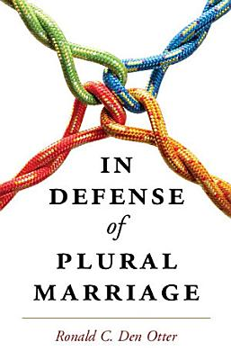 In Defense of Plural Marriage PDF