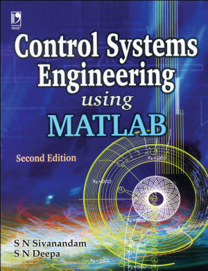 Control Systems Engineering Using Matlab