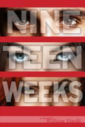 Nineteen Weeks