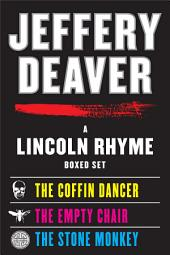 A Lincoln Rhyme eBook Boxed Set: Coffin Dancer, The Empty Chair, The Stone Monkey
