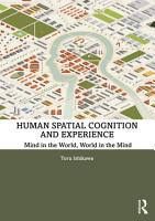 Human Spatial Cognition and Experience PDF