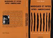 Musiques et rites afro-américains: La marimba éclôt dans les astres