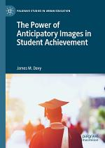 The Power of Anticipatory Images in Student Achievement