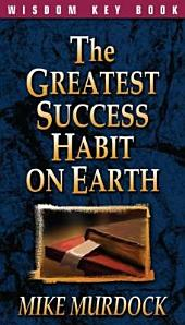 The Greatest Successs Habit On Earth