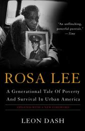 Rosa Lee: A Generational Tale Of Poverty And Survival In Urban America