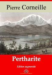 Pertharite: Nouvelle édition augmentée