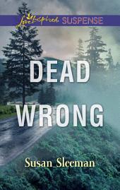 Dead Wrong: A Private Investigator Romantic Suspense