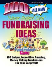 The Fundraiser Guru: 100 All New Fundraising Ideas