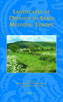 Landscapes of Defence in Early Medieval Europe PDF