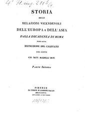 Storia delle relazioni vicendevoli dell'Europa e dell'Asia dalla decadenza di Roma fino alla distruzione del Califfato: Volume 2