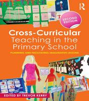 Cross Curricular Teaching in the Primary School PDF