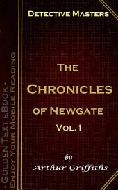 The Chronicles of Newgate Vol.1: Detective Masters