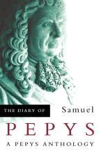 Diary of Samuel Pepys Anthology PDF