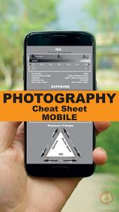 Photography Cheat Sheet: Mobile